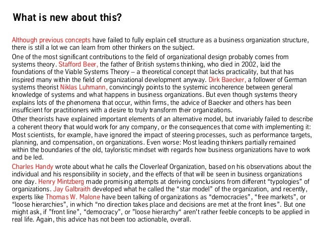 What is new about this? Although previous concepts have failed to fully explain cell structure as a business organization ...