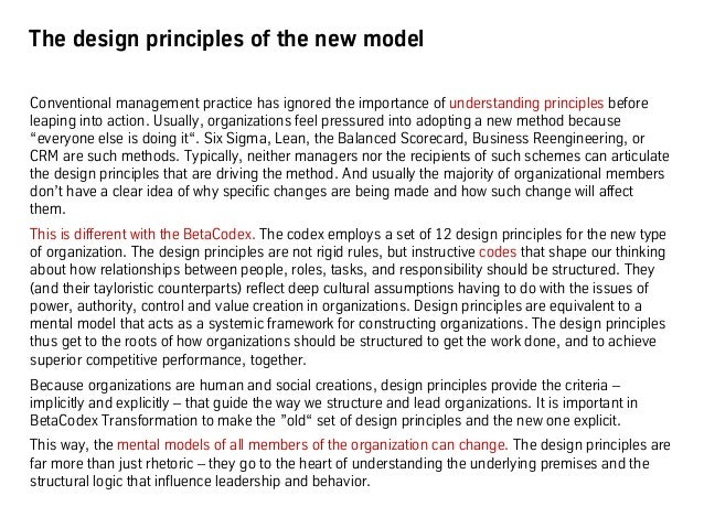 The design principles of the new model Conventional management practice has ignored the importance of understanding princi...