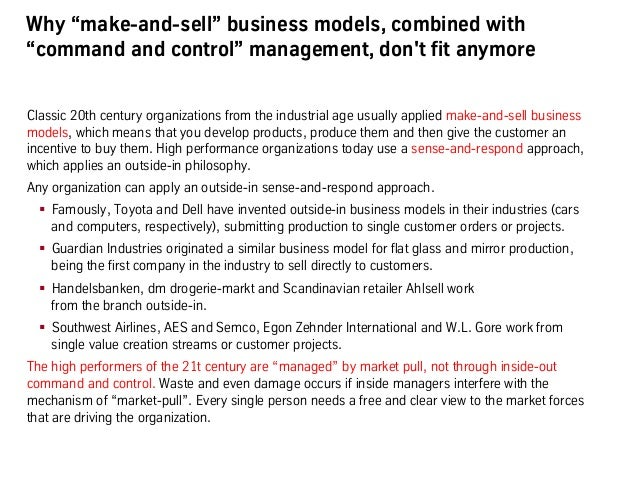"""Why """"make-and-sell"""" business models, combined with """"command and control"""" management, don't fit anymore Classic 20th centur..."""