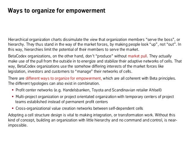 """Ways to organize for empowerment Hierarchical organization charts dissimulate the view that organization members """"serve th..."""