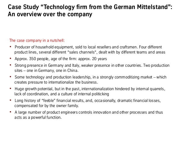 """What the company looked like • Structure: ! 5 directors: """"Technology"""", """"Finance"""", """"Production"""", """"Sales Germany"""", """"Sales ..."""