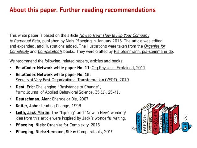About this paper. Further reading recommendations This white paper is based on the article Now to New: How to Flip Your Co...