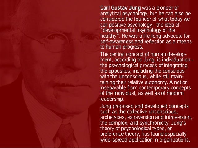 Carl Gustav Jung was a pioneer of analytical psychology, but he can also be considered the founder of what today we call p...