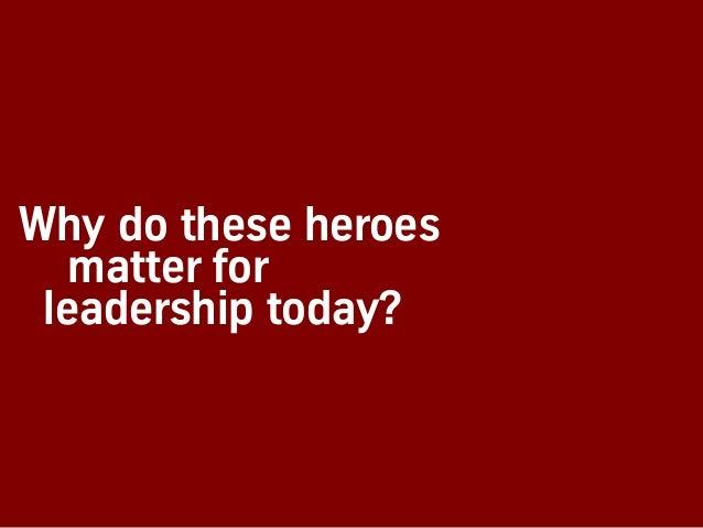 Heroes of Leadership (BetaCodex14) Slide 2