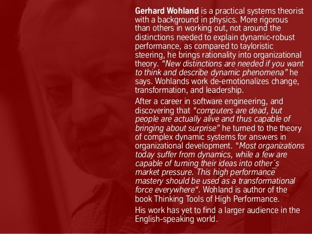 Gerhard Wohland is a practical systems theorist with a background in physics. More rigorous than others in working out, no...