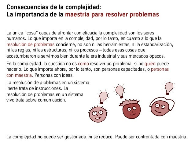 """Consecuencias de la complejidad: La importancia de la maestría para resolver problemas La única """"cosa"""" capaz de afrontar c..."""