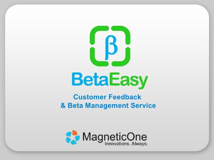Customer Feedback  & Beta Management Service