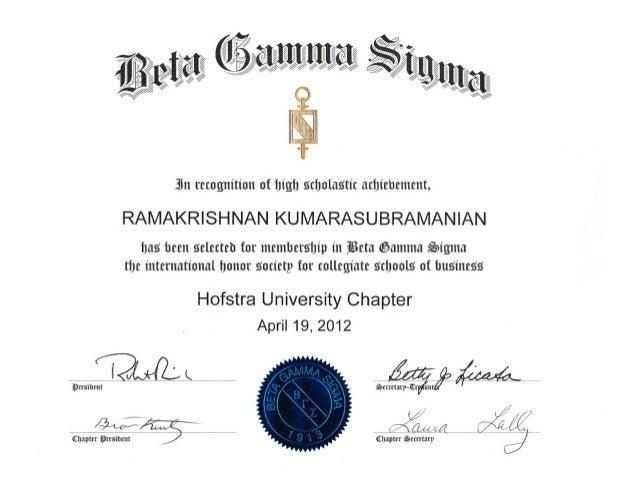 Beta Gamma Sigma Honor Society Membership - Ram Kumarasubramanian