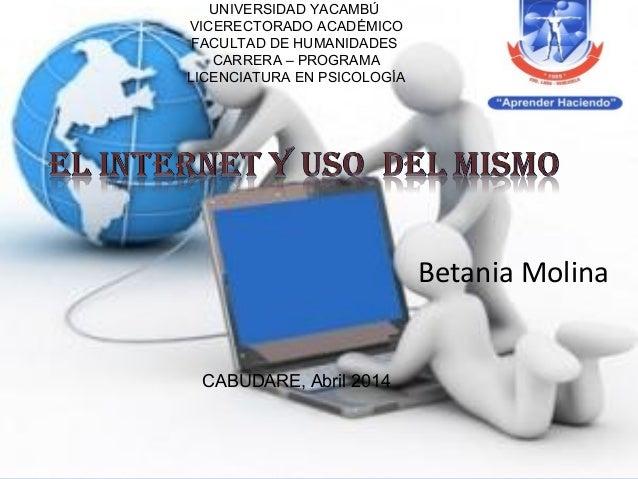 UNIVERSIDAD YACAMBÚ VICERECTORADO ACADÉMICO FACULTAD DE HUMANIDADES CARRERA – PROGRAMA LICENCIATURA EN PSICOLOGÍA Betania ...