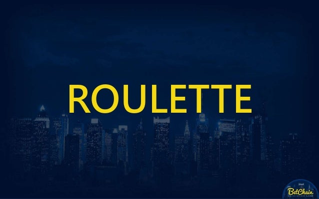 Roulette Bitcoin Roulette Payouts At Betchain Casino