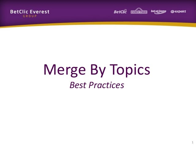 Merge By Topics Best Practices 1