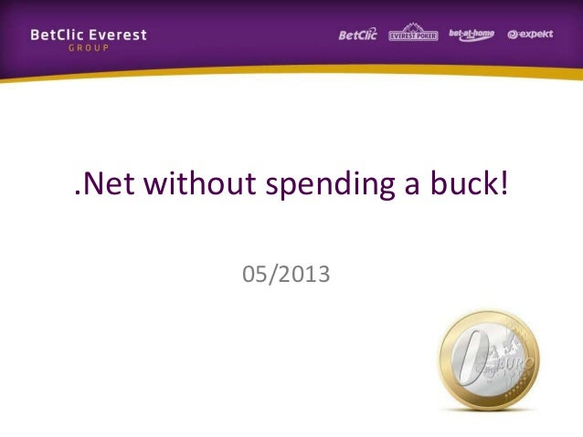 .Net without spending a buck!05/2013