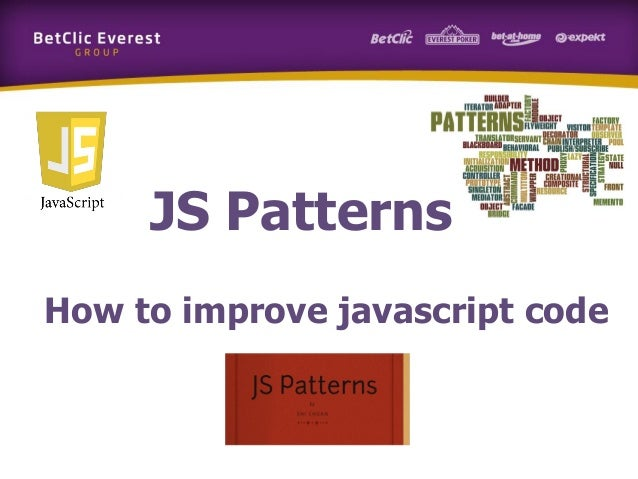 JS Patterns How to improve javascript code