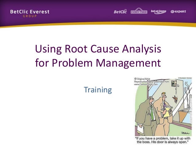 Using Root Cause Analysis for Problem Management Training