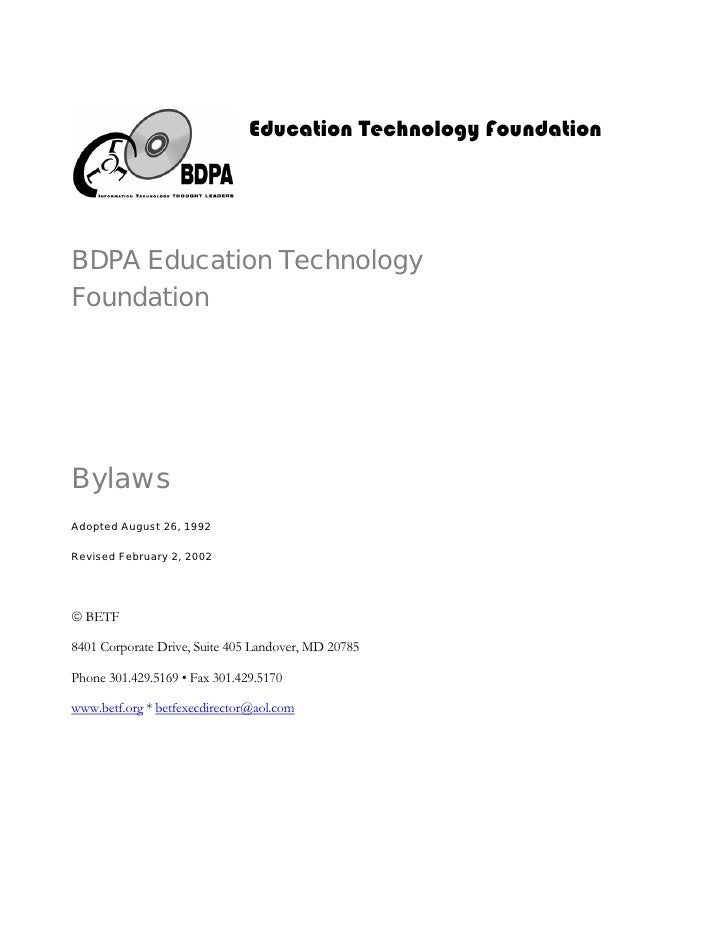Education Technology Foundation     BDPA Education Technology Foundation     Bylaws Adopted August 26, 1992  Revised Febru...