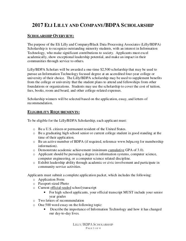 LILLY/BDPA SCHOLARSHIP PAGE 1 OF 4 2017 ELI LILLY AND COMPANY/BDPA SCHOLARSHIP SCHOLARSHIP OVERVIEW: The purpose of the El...