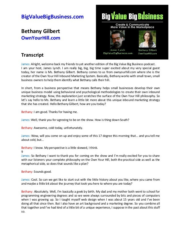 BigValueBigBusiness.com Bethany Gilbert OwnYourHill.com Transcript James: Alright, welcome back my friends to yet another ...