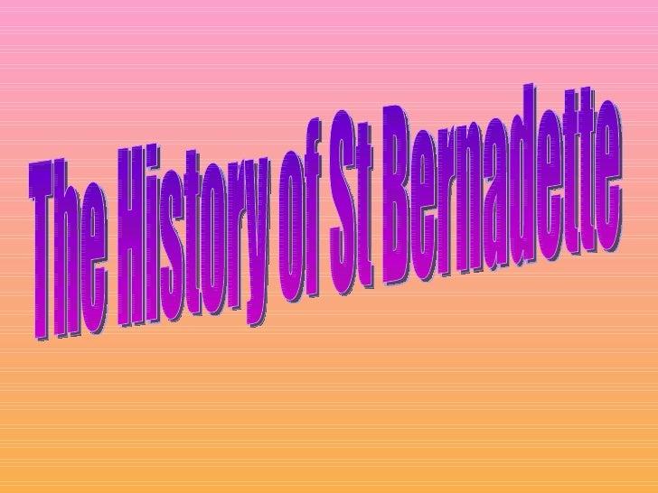 The History of St Bernadette
