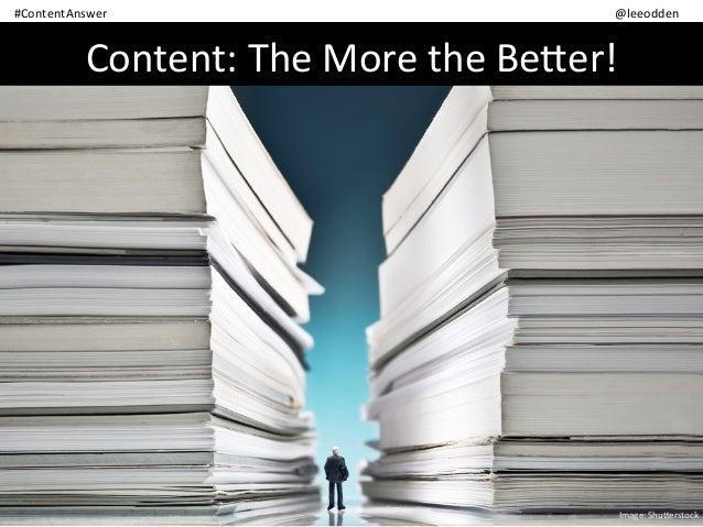 Be the Best Answer - Crescendo Webinar by Lee Odden Slide 3