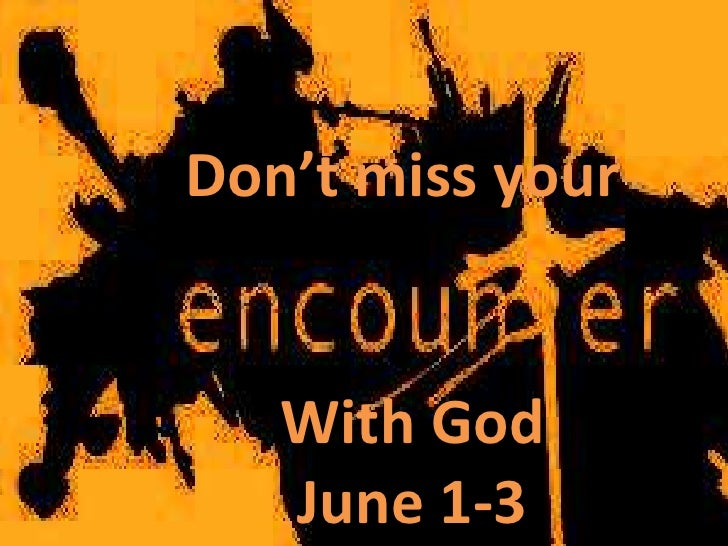 Don't miss your   With God   June 1-3