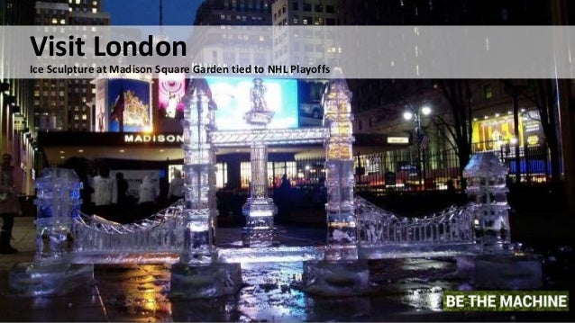 Visit London Ice Sculpture at Madison Square Garden tied to NHL Playoffs