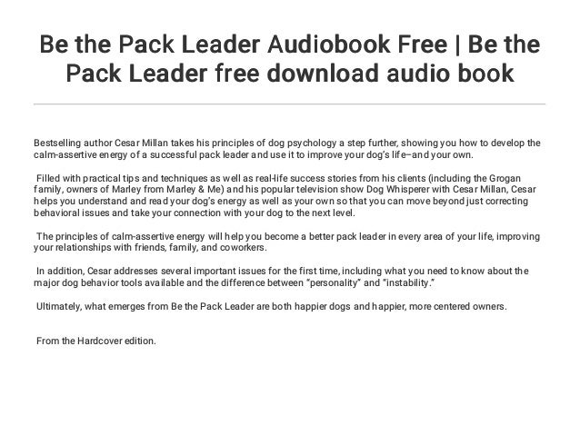 Be The Pack Leader Audiobook Free Be The Pack Leader Free Download Audio Book