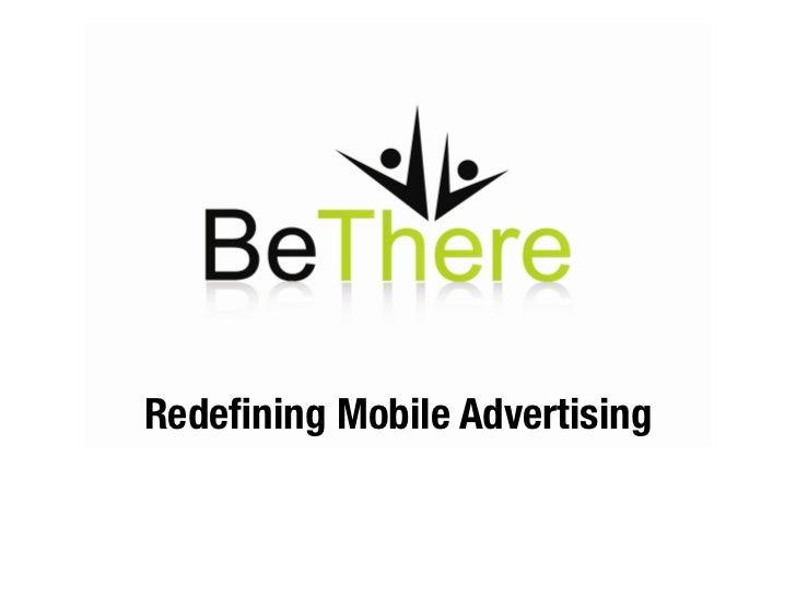Redefining Mobile Advertising