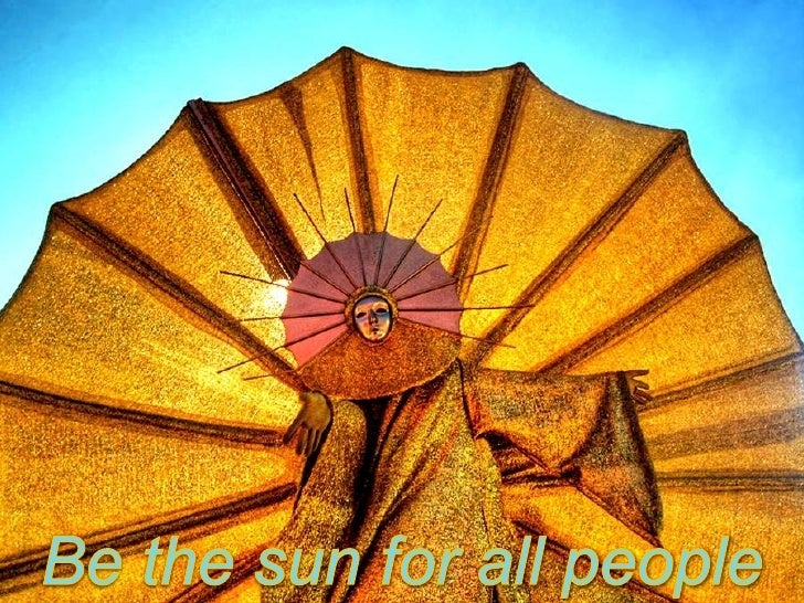 Be the sun for all people<br />
