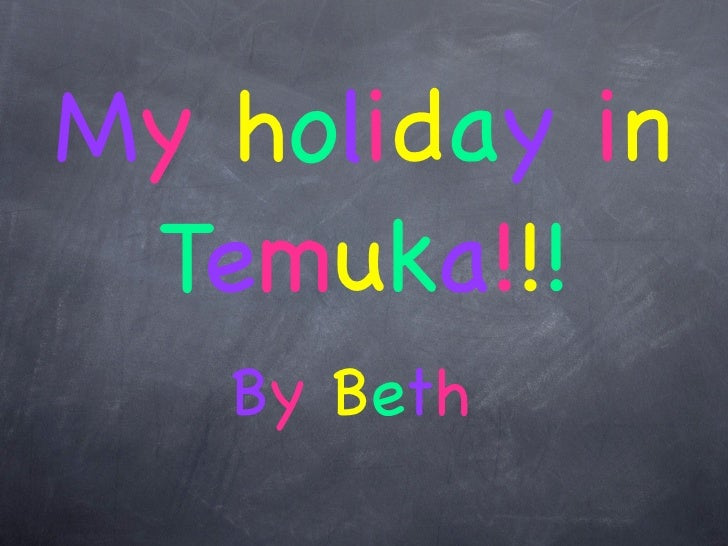My holiday in Temuka!!!   By Beth