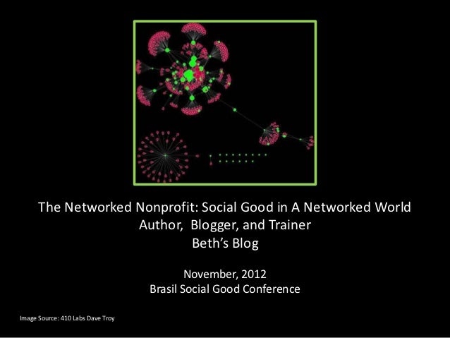 The Networked Nonprofit: Social Good in A Networked World                    Author, Blogger, and Trainer                 ...
