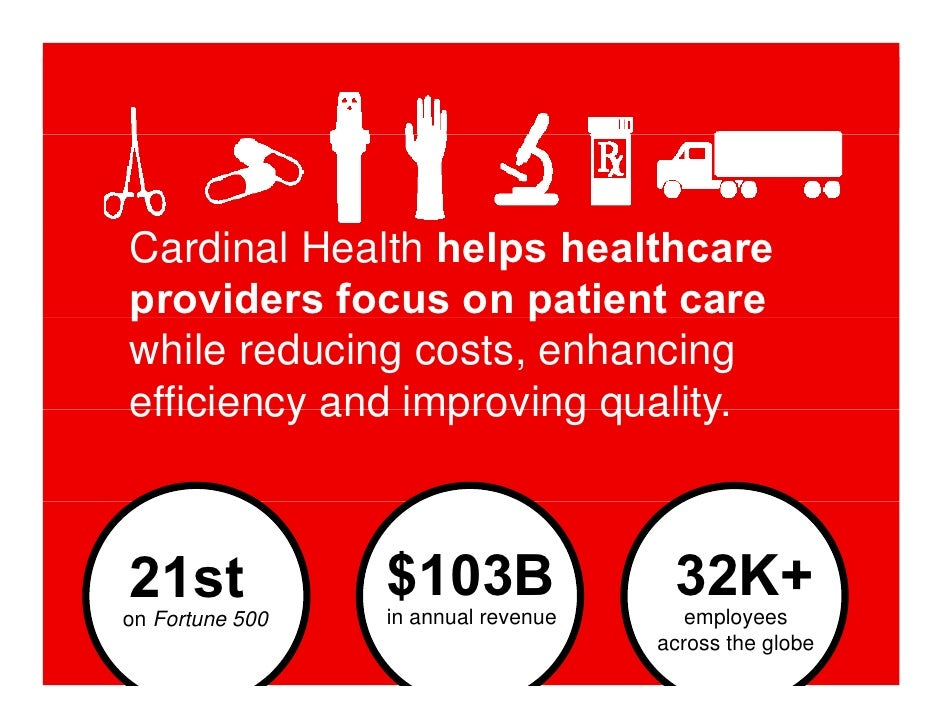 cardinal health inc You agree to provide cardinal health access upon request to any device you use to access the network for investigatory or other business purposes.