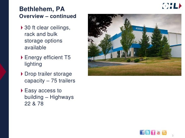 Bethlehem, PAOverview – continued<br />30 ft clear ceilings, rack and bulk storage options available<br />Energy efficient...