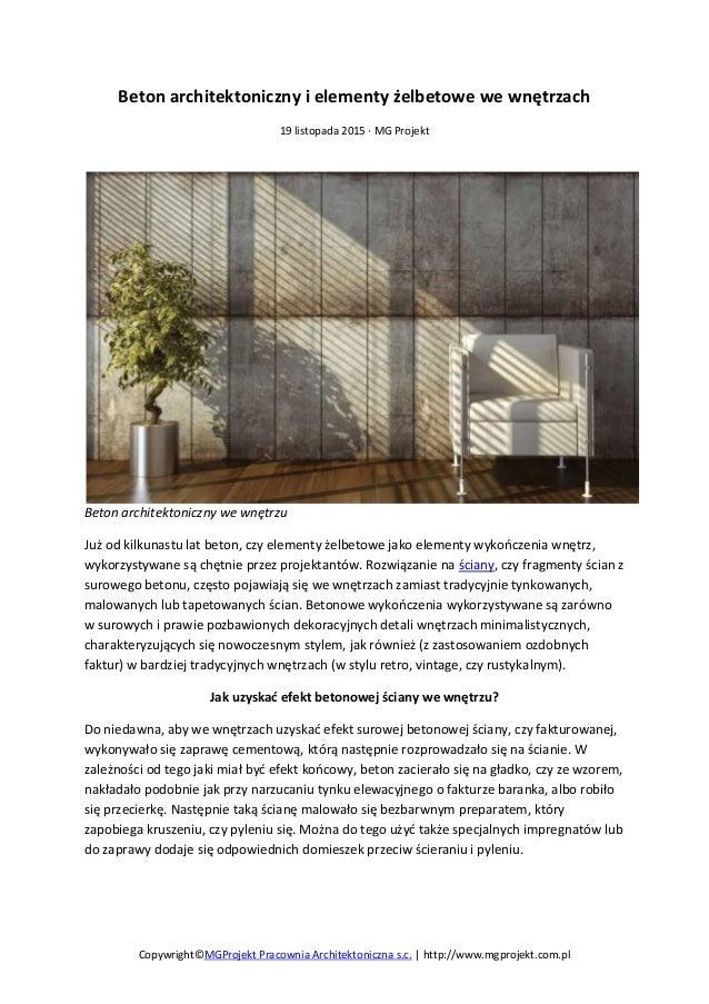 Copywright©MGProjekt Pracownia Architektoniczna s.c. | http://www.mgprojekt.com.pl Beton architektoniczny i elementy żelbe...