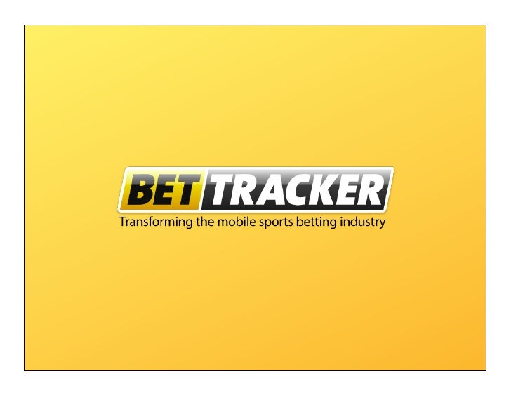 Bet Tracker - Transforming the mobile sports betting industrySportsbooksAn unrivalled experience for sports betting custom...