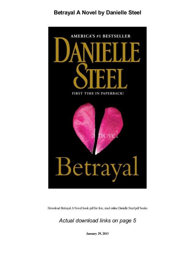Betrayal A Novel by Danielle Steel Download BetrayalANovelbook pdffor free, read online Danielle Steelpdfbooks Actual down...