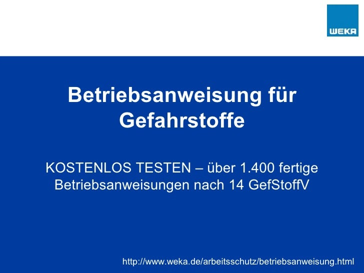 Betriebsanweisung für Gefahrstoffe über 1.400 fertige Betriebsanweisungen nach § 14 GefStoffV