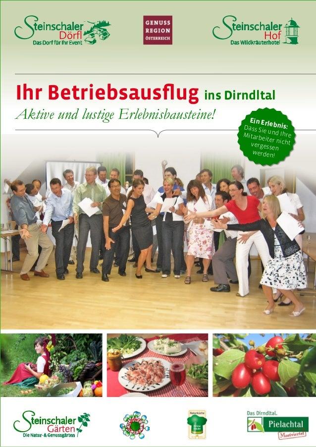 Das WildkräuterhotelDas Dorf für Ihr Event Die Natur- & Genussgärten Ein Erlebnis:Dass Sie und IhreMitarbeiter nichtverges...