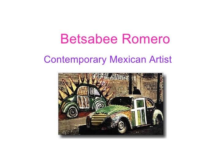 Betsabee RomeroContemporary Mexican Artist