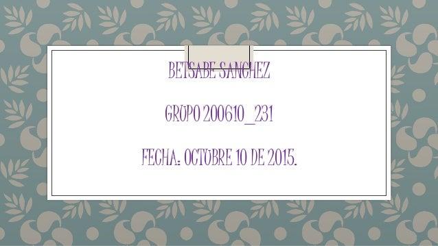 BETSABESANCHEZ GRUPO200610_231 FECHA:OCTUBRE10DE2015.