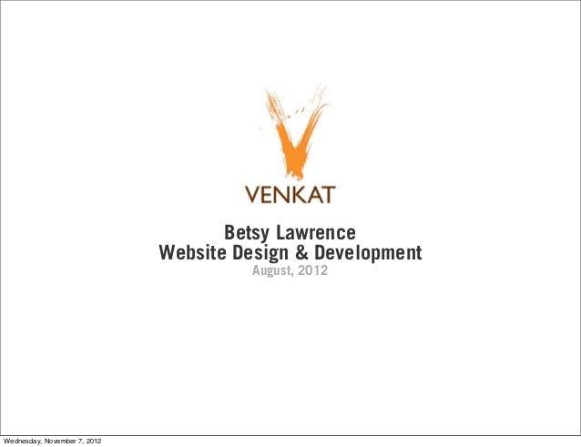 Betsy Lawrence                              Website Design & Development                                       August, 201...