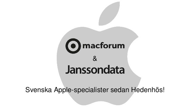 Svenska Apple-specialister sedan Hedenhös! &