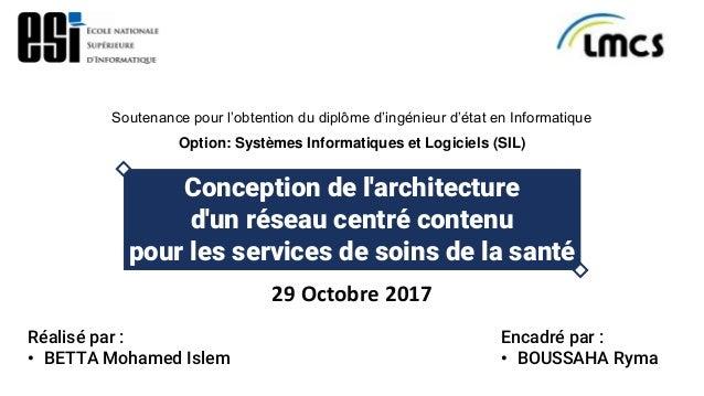 Conception De Larchitecture Dun Réseau Centré Contenu Ccn Pour Les