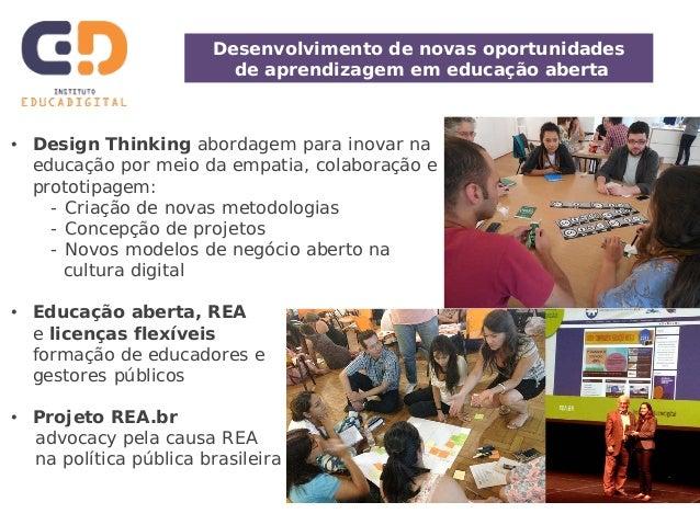 Utilizando e Aprimorando Recursos Educacionais Abertos (REA): Oportunidades para Melhorar a Aprendizagem e Promover Uma Cultura Participativa Slide 3