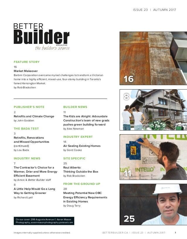 Better Builder Magazine, Issue 23 / Fall 2017 Slide 3