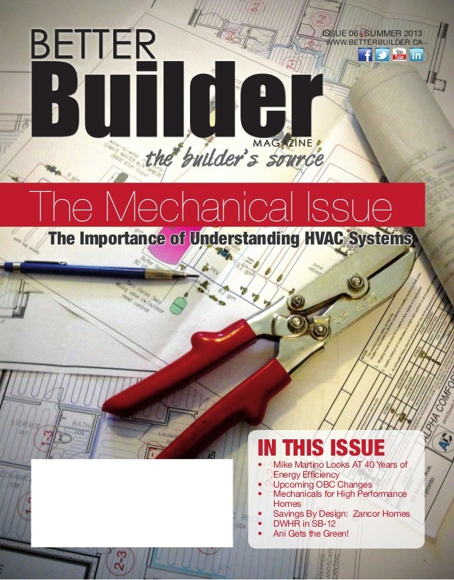 IN THIS ISSUE •  	Mike Martino Looks AT 40 Years of Energy Efficiency •  	Upcoming OBC Changes •  	Mechanicals for High Pe...