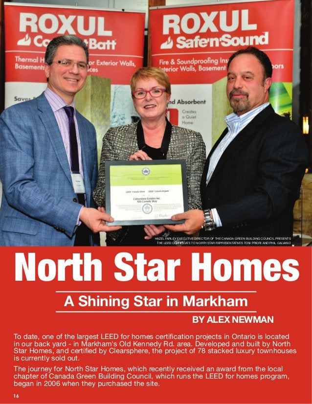 18 Features BUILDER NEWS 16 North Star Homes A Shining Star in Markham BY ALEX NEWMAN To date, one of the largest LEED for...