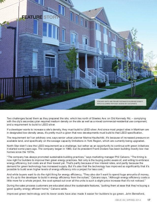 17ISSUE 09 | SPRING 2014 Two challenges faced them as they prepared the site, which lies north of Steeles Ave. on Old Kenn...