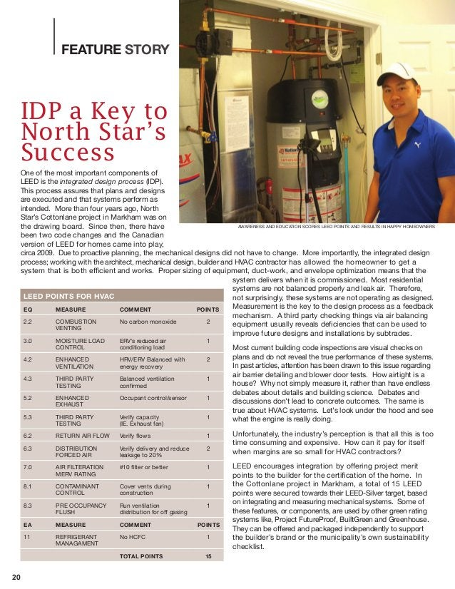 20 FEATURE STORY IDP a Key to North Star's Success One of the most important components of LEED is the integrated design p...