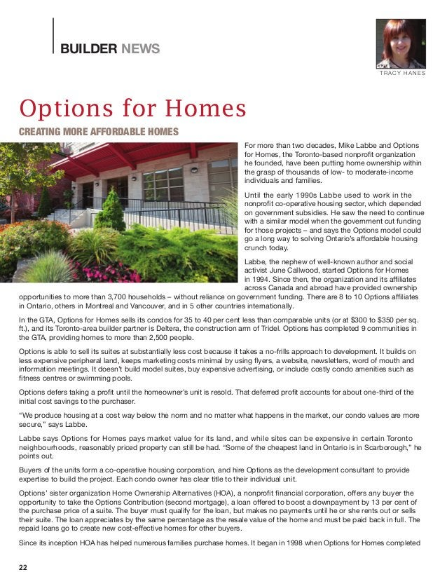 BUILDER NEWS 22 For more than two decades, Mike Labbe and Options for Homes, the Toronto-based nonprofit organization he f...
