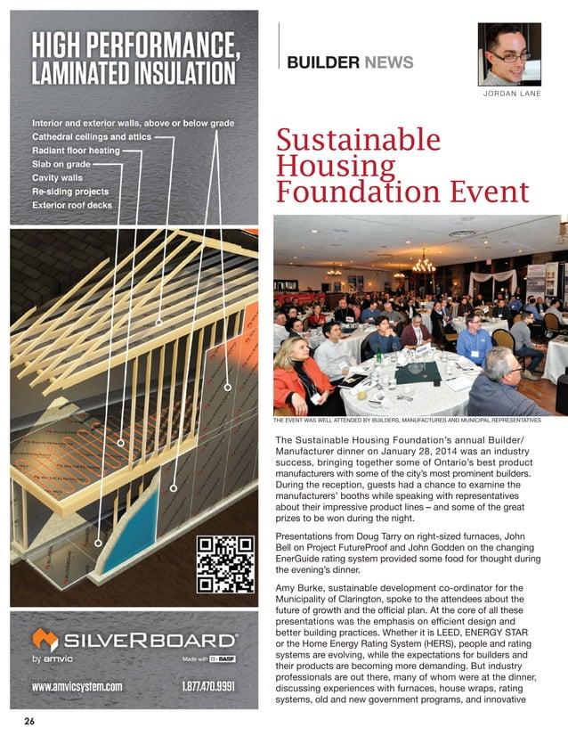 BUILDER NEWS BUILDER NEWS Sustainable Housing Foundation Event The Sustainable Housing Foundation's annual Builder/ Manufa...